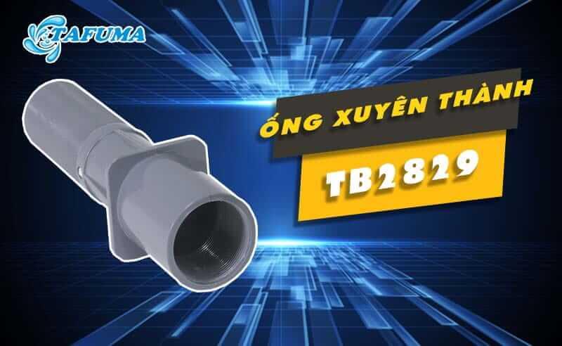 Ống xuyên thành bể TB-2829