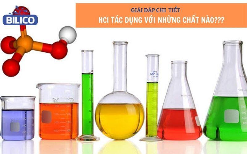 HCl tác dụng với những chất nào