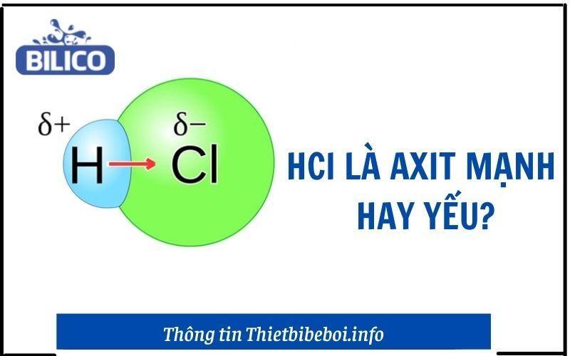 hcl là axit mạnh hay yếu