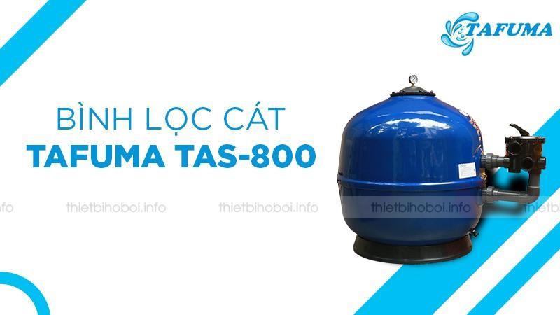 Bình lọc cát TAS-800 - 5